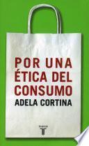 Libro de Por Una ética Del Consumo