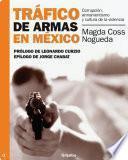 Libro de Tráfico De Armas En México