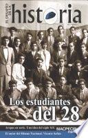 Libro de El Desafío De La Historia, Vol. 4: Los Estudiantes Del 28