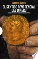 Libro de El Sentido Reverencial Del Dinero