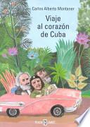 Libro de Viaje Al Corazón De Cuba