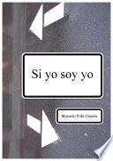 Libro de Si Yo Soy Yo