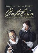 Libro de Catalina, Fuente De Inspiración De Cervantes