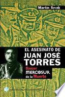 Libro de El Asesinato De Juan José Torres