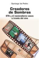 Libro de Creadores De Sombras Cine Y Eta