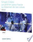 Libro de Smart Cities: Un Primer Paso Hacia La Internet De Las Cosas