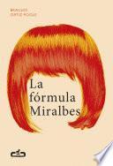 Libro de La Fórmula Miralbes (caballo De Troya 2016, 4)
