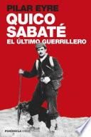 Libro de Quico Sabaté, El último Guerrillero