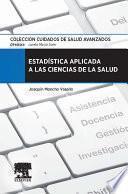 Libro de Estadística Aplicada A Las Ciencias De La Salud