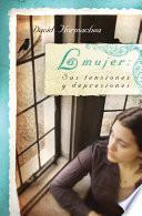 Libro de La Mujer: Sus Tensiones Y Depresiones