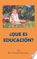 Libro de Que Es Educacion