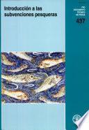 Libro de Introduccion A Las Subvenciones Pesqueras