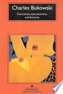 Libro de Erecciones, Eyaculaciones, Exhibiciones