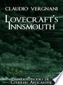 Libro de Lovecraft S Innsmouth (cthulhu Apocalypse, Vol. I)
