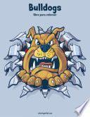 Libro de Bulldogs Libro Para Colorear 1