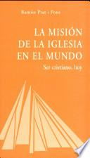 Libro de La Misión De La Iglesia En El Mundo