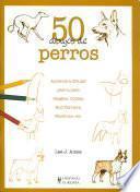 Libro de 50 Dibujos De Perros