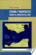Libro de España Y Marruecos Frente Al Derecho Del Mar