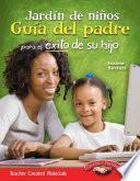 Libro de Jardín De Niños Guía Del Padre Para El éxito De Su Hijo (kindergarten Parent Guide For You