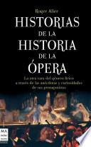 Libro de Historias De La Historia De La Opera / Stories Of The History Of Opera