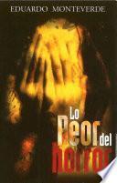 Libro de Lo Peor Del Horror