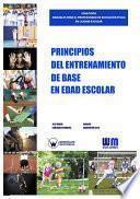 Libro de Principios Del Entrenamiento De Base En La Edad Escolar