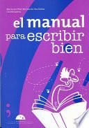 Libro de El Manual Para Escribir Bien