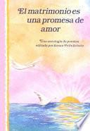 Libro de El Matrimonio Es Una Promesa De Amor