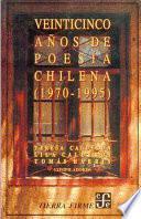 Libro de Veinticinco Años De Poesía Chilena, 1970 1995
