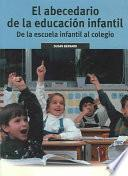Libro de El Abecedario De La Educacion Infantil/the Mommy And Daddy Guide To Kindergarten