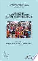 Libro de Chili Actuel : Gouverner Et Résister Dans Une Société Néolibérale