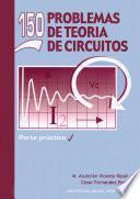 Libro de 150 Problemas De Teoría De Circuitos