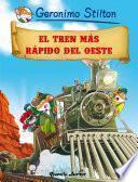 Libro de El Tren Más Rápido Del Oeste
