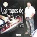 Libro de Las Tapas De Dani García