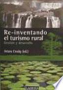 Libro de Re Inventando El Turismo Rural