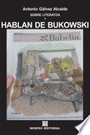 Libro de Hablan De Bukowski