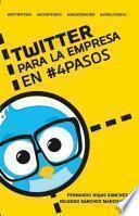 Libro de Twitter Para La Empresa En #4 Pasos