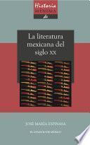 Libro de Historia Mínima De La Literatura Mexicana En El Siglo Xx