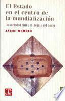 Libro de El Estado En El Centro De La Mundialización