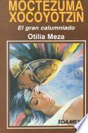 Libro de Biografía De Moctezuma Xocoyotzin