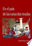 Libro de En El Pa's De Las Caracolas Mudas