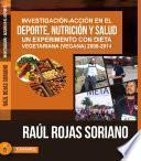 Libro de Investigación Acción En El Deporte, Nutrición Y Salud