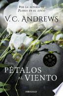 Libro de Pétalos Al Viento (saga Dollanganger 2)