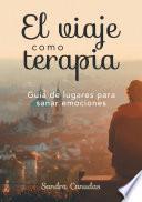 Libro de El Viaje Como Terapia.