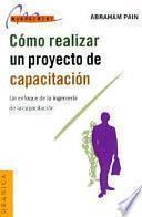 Libro de Cómo Realizar Un Proyecto De Capacitación