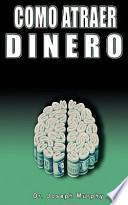 Libro de Como Atraer Dinero Por Dr.joseph Murphy Autor De El Poder De La Mente Subconsciente