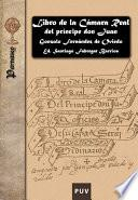 Libro de Libro De La Cámara Real Del Príncipe Don Juan, Oficios De Su Casa Y Servicio Ordinario