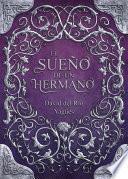 Libro de El Sueño De Un Hermano (2a Edición)