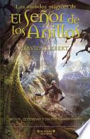 Libro de Los Mundos Magicos De El Senor De Los Anillos/the Magical Worlds Of The Lord Of The Rings