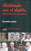 Libro de Hablando Con El Diablo. Entrevistas Con Dictadores